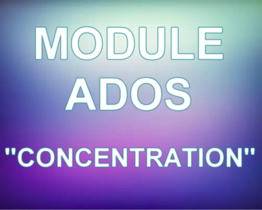 module ado concentr