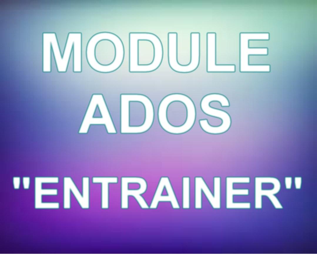 module ado entraine